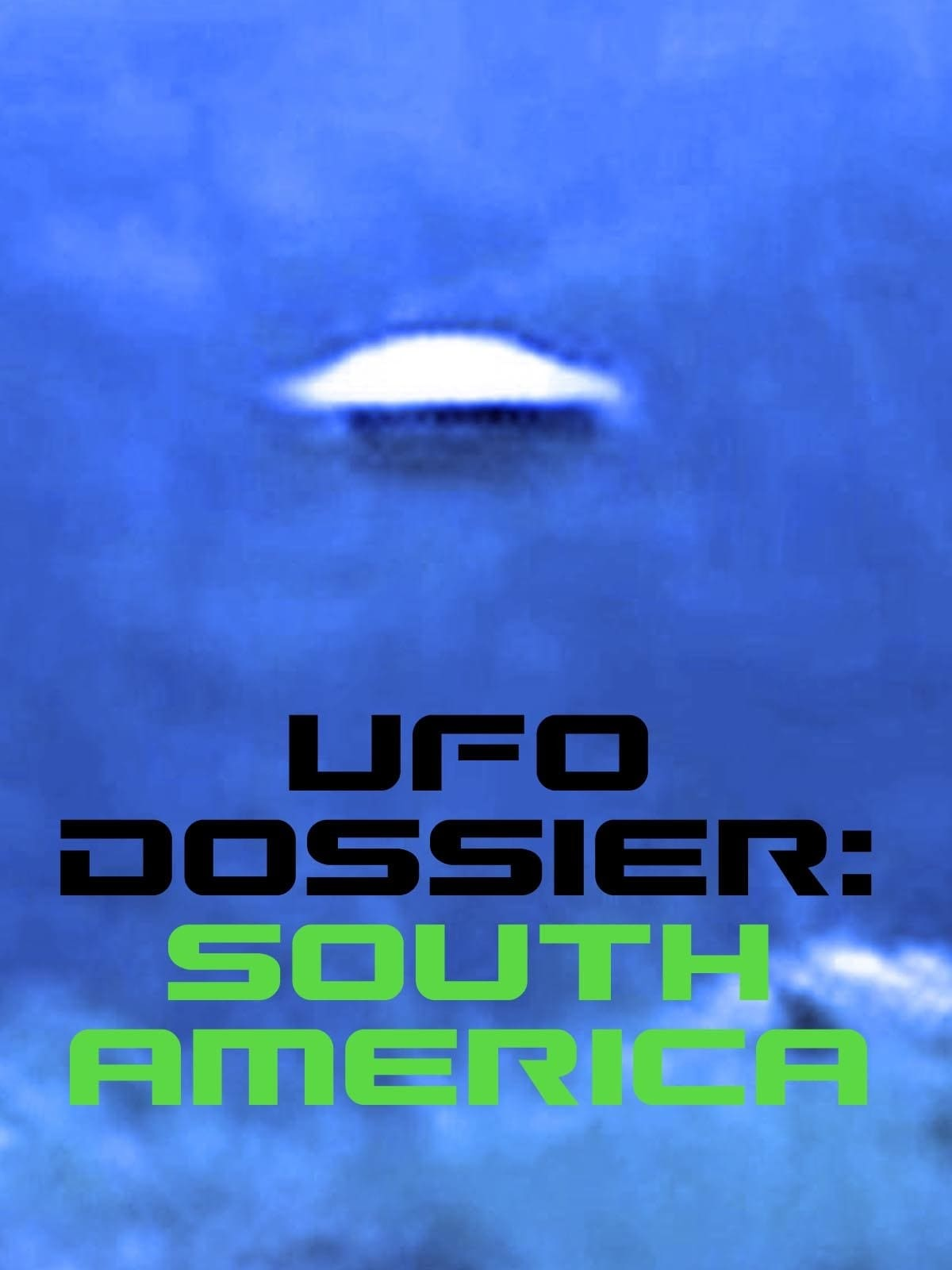 UFO Dossier - South America on FREECABLE TV