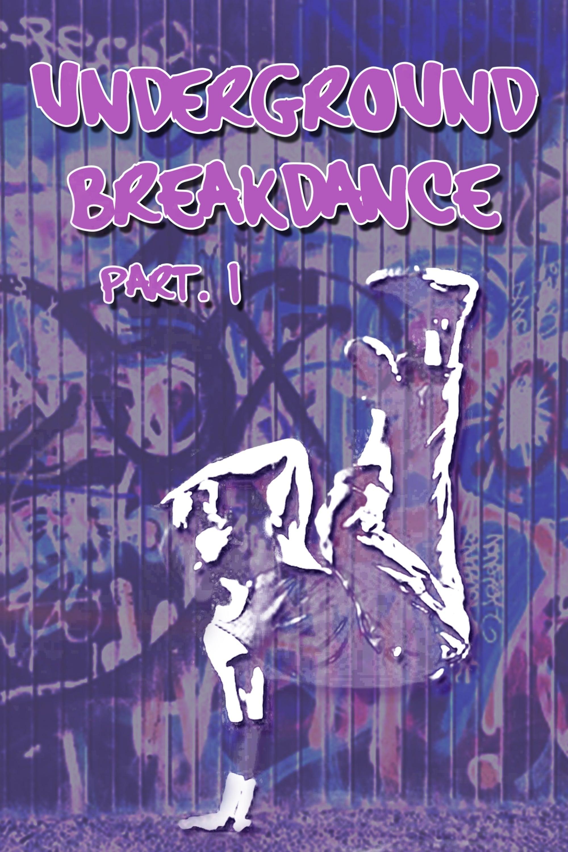 Underground Breakdance, Part 1 on FREECABLE TV