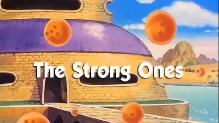 Dragon Ball Season 1 :Episode 75  The Strong Ones