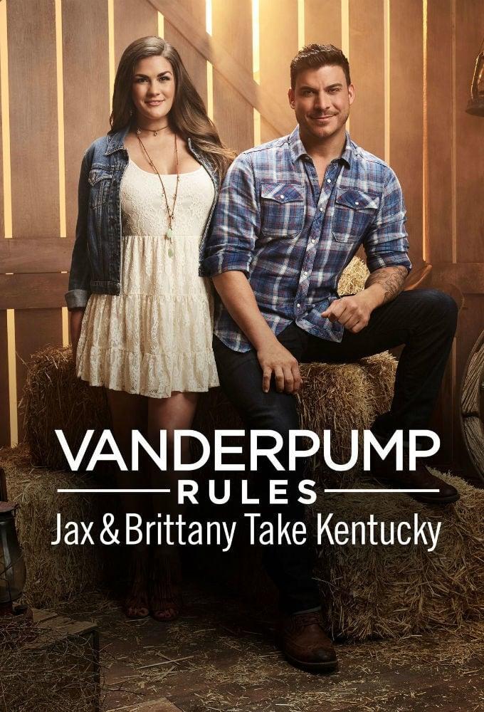 Vanderpump Rules Jax & Brittany Take Kentucky (2017)
