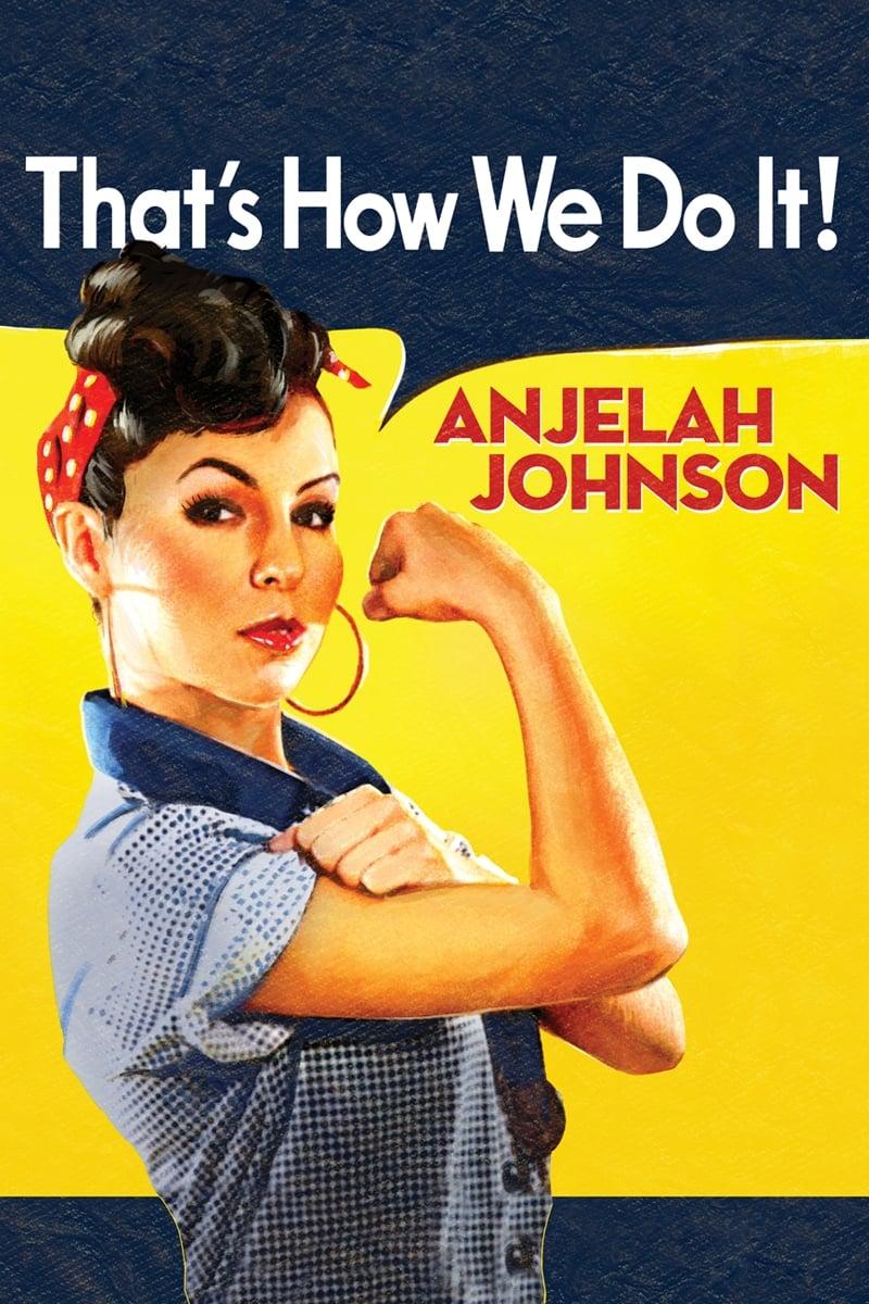 Anjelah Johnson: That's How We Do It