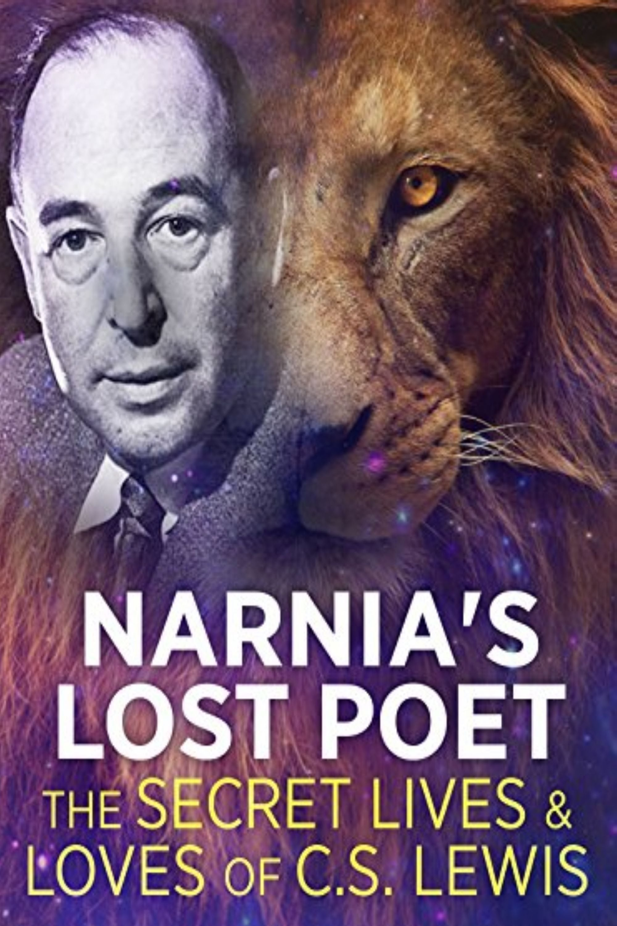 Narnia's Lost Poet: The Secret Lives and Loves of C.S. Lewis (2013)