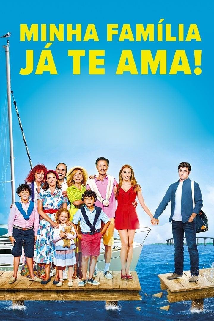 Minha Familia Ja Te Ama! – Dublado (2016)