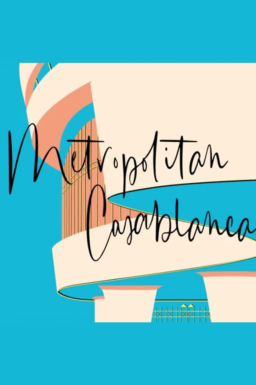 Metropolitan Casablanca (2020)