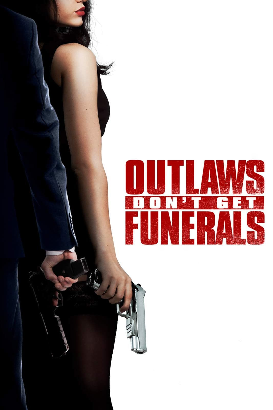 watch Outlaws Don't Get Funerals 2019 Stream online free