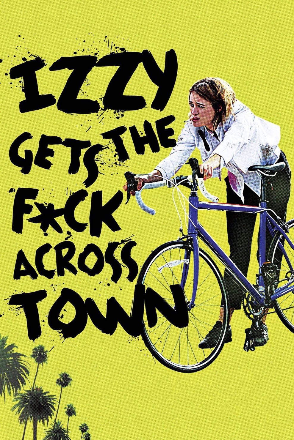 Izzy Gets the F*ck Across Town (2018)