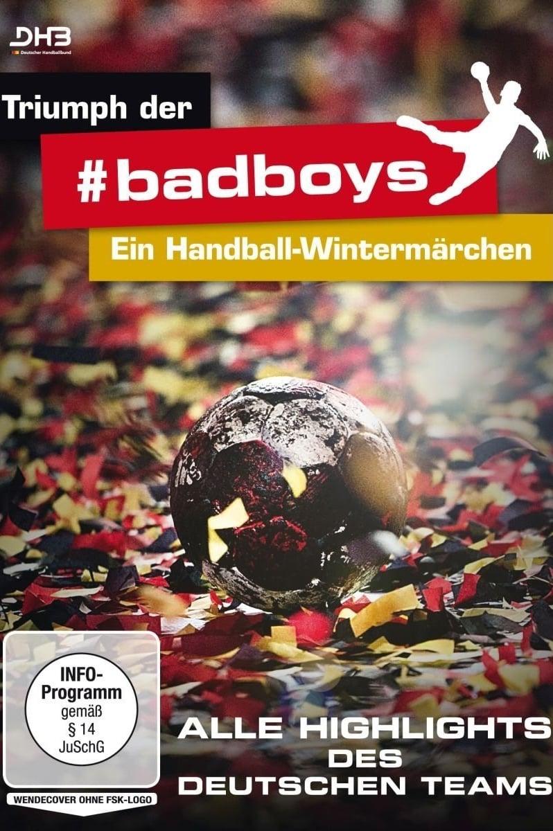 Triumph der badboys - Ein Handball-Wintermärchen (2016)