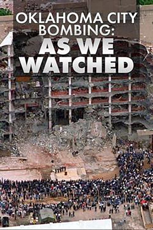 Oklahoma City Bombing: As We Watched (1970)