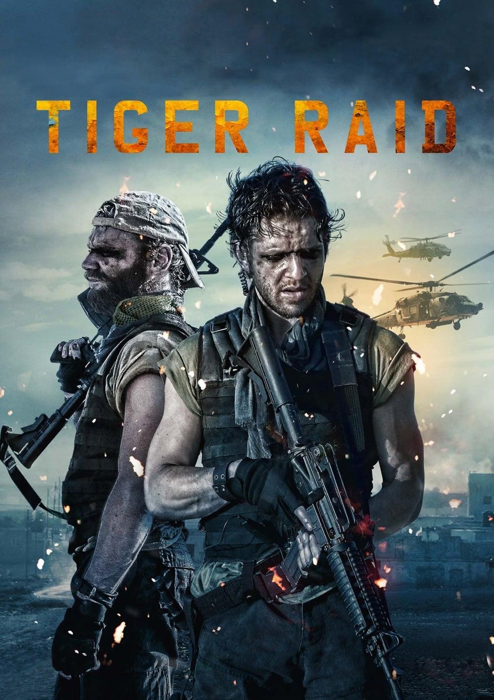 Tiger Raid (2016)
