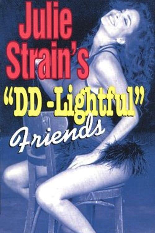 Julie Strain's DD-Lightful Friends