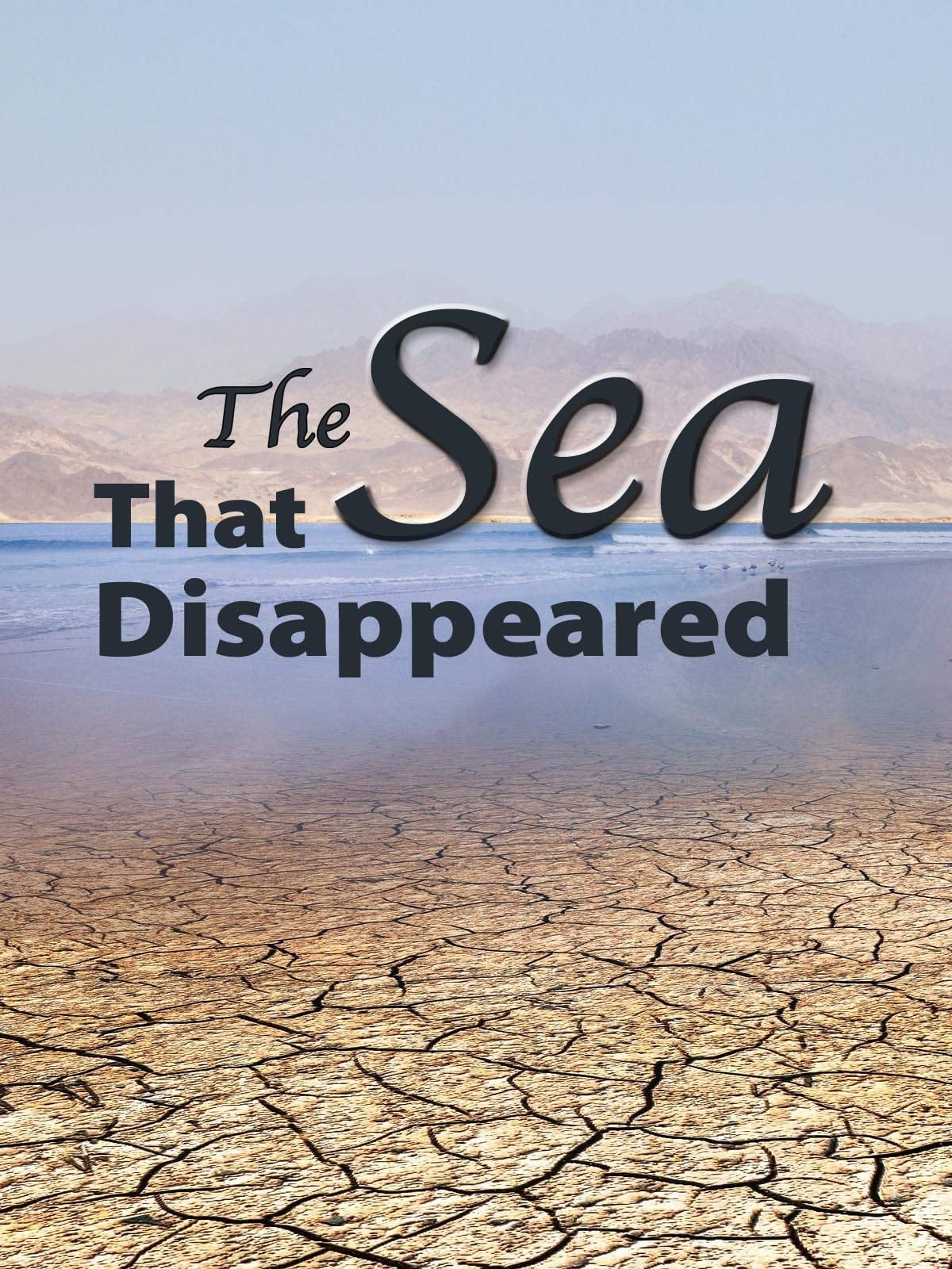 The Sea That Disappeared on FREECABLE TV