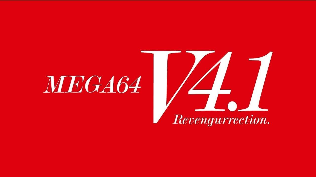 Mega64 Version 4.1 Revengurrection