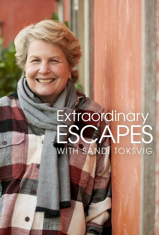 Extraordinary Escapes with Sandi Toksvig TV Shows About Travel