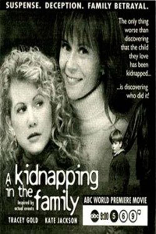 A Kidnapping in the Family (1996)