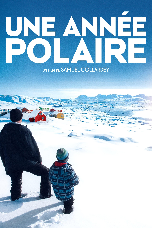 Une année polaire streaming sur zone telechargement