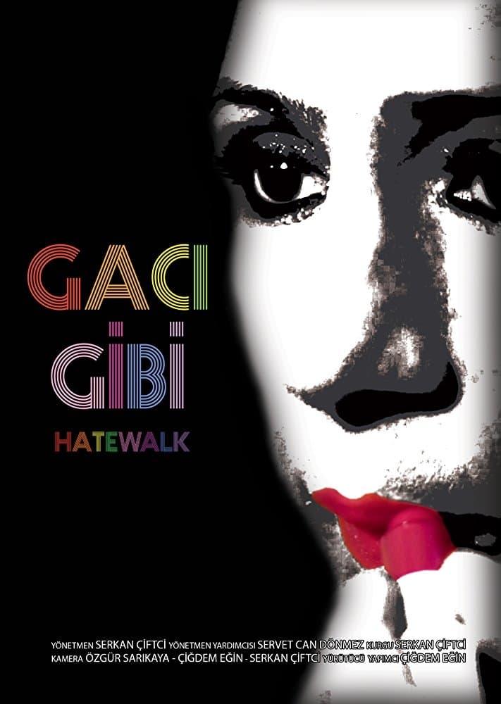 Ver Hatewalk Online HD Español ()