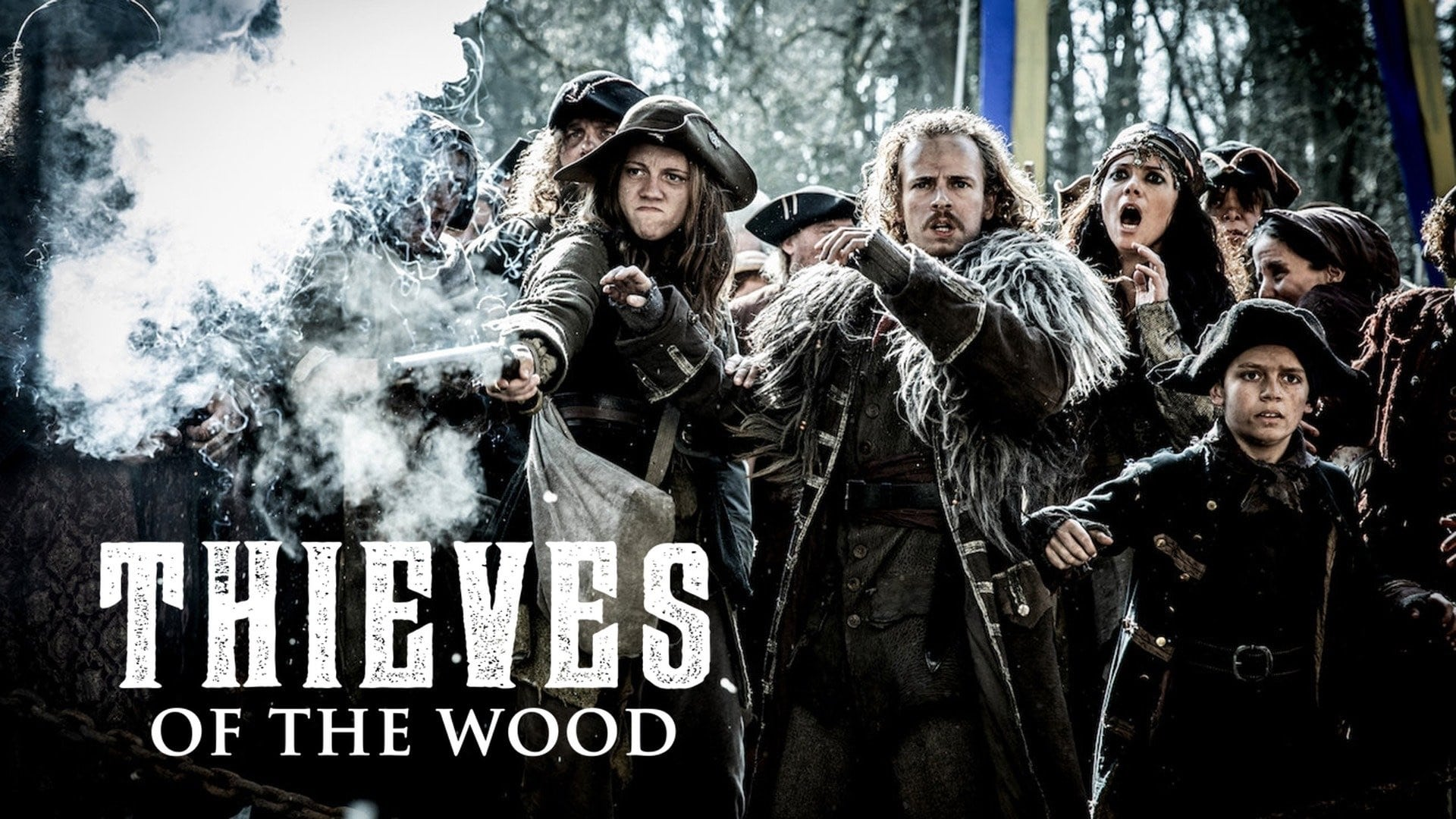 Thieves of the Wood - Season 1