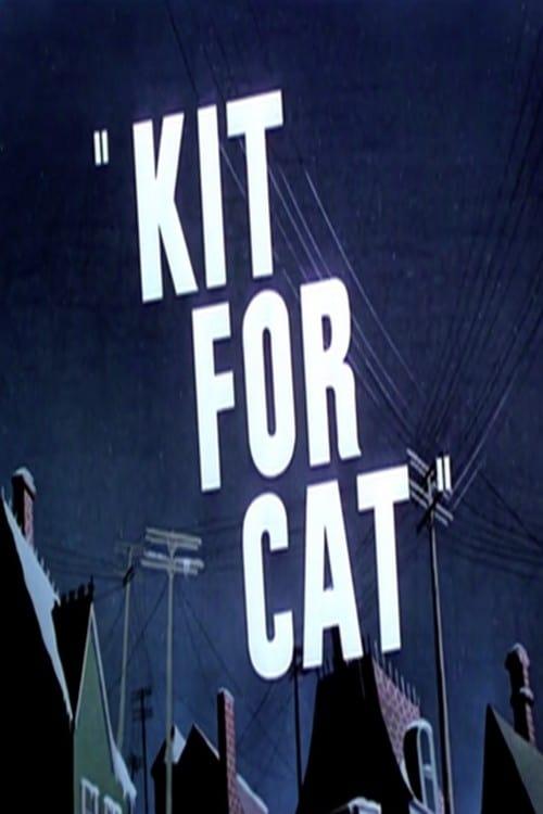 Kit for Cat