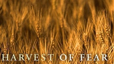 NOVA Season 28 :Episode 17  Harvest of Fear