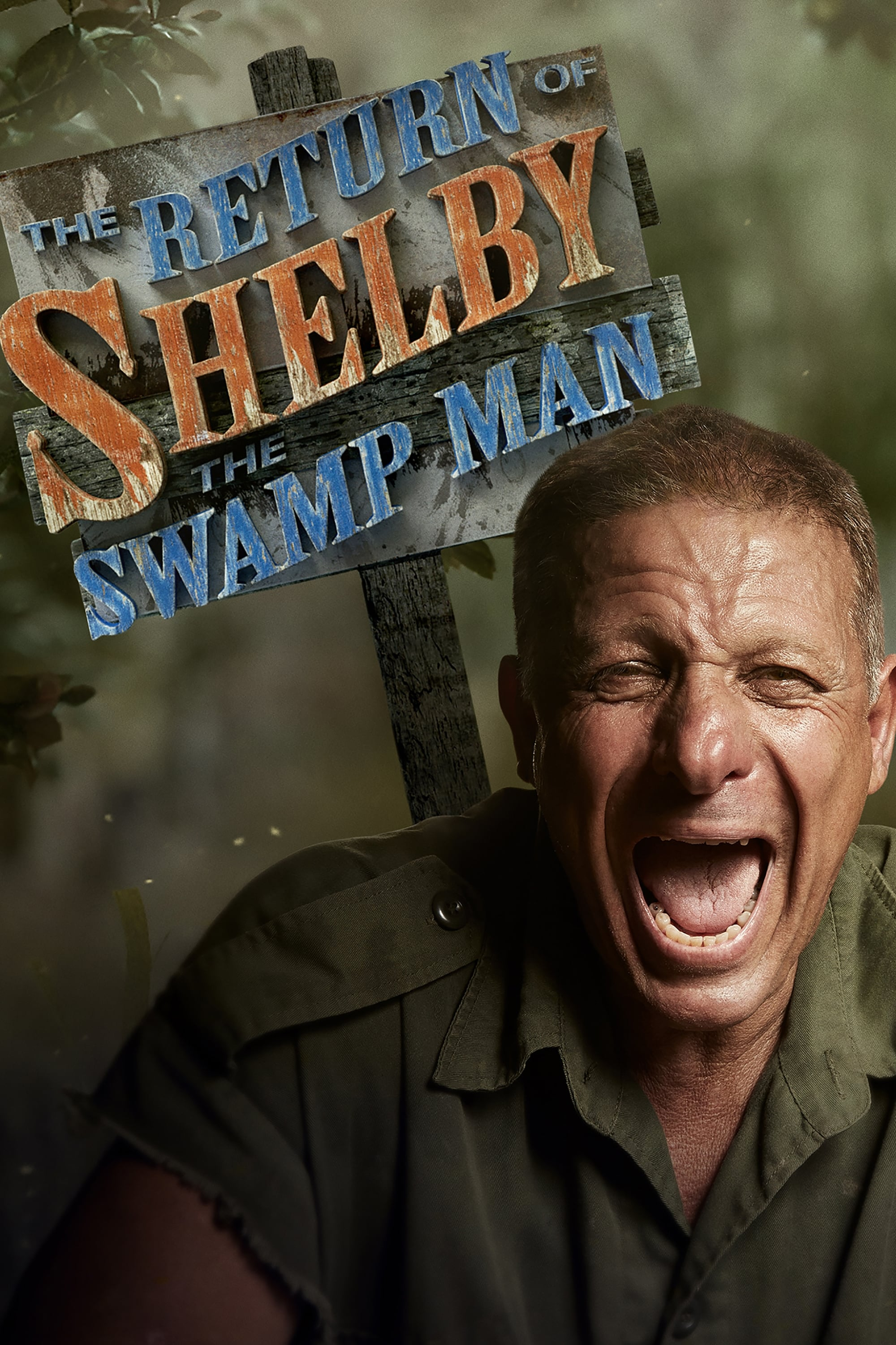 The Return of Shelby the Swamp Man (2018)