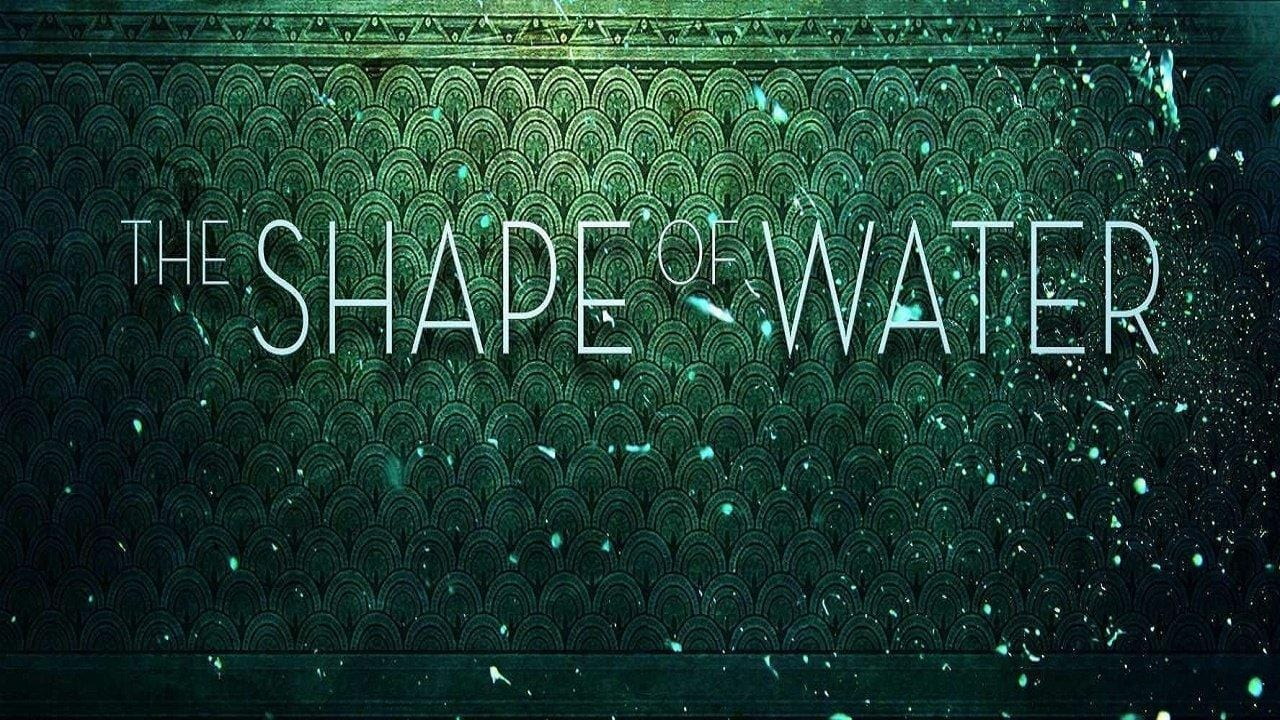 The Shape of Water - Mator