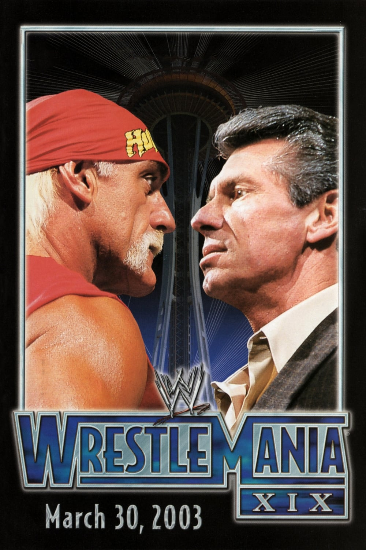 WWE Wrestlemania XIX (2003)