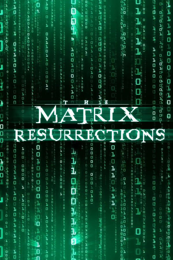 The Matrix Resurrections