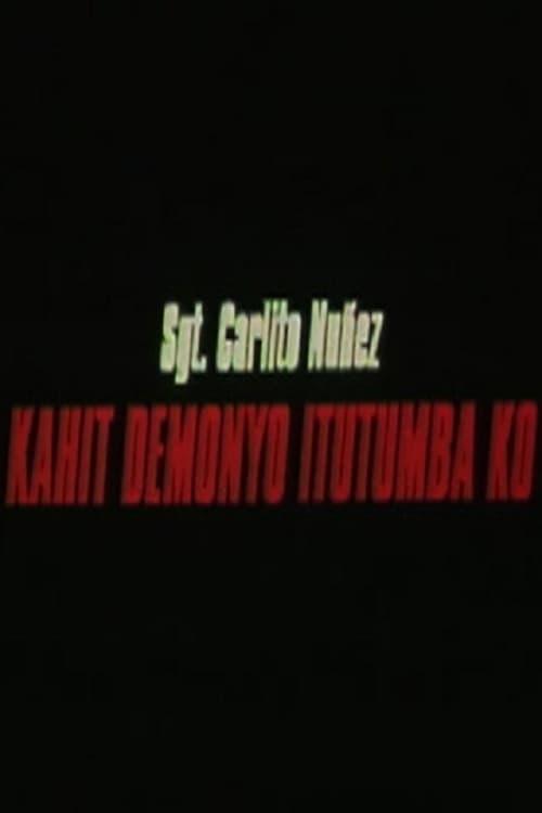 Ver Kahit demonyo itutumba ko Online HD Español (2000)