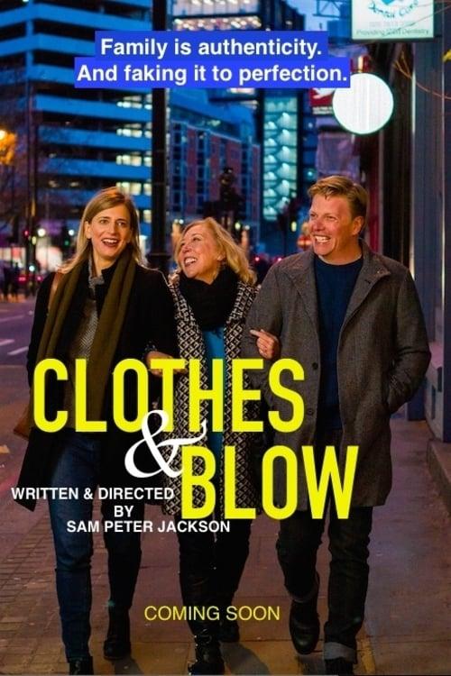 Clothes & Blow (2018)