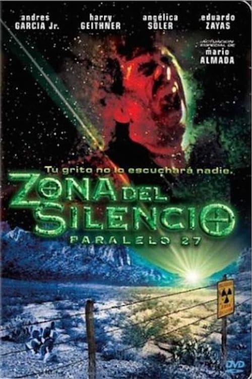Zona del silencio: Paralelo 27 (2004)
