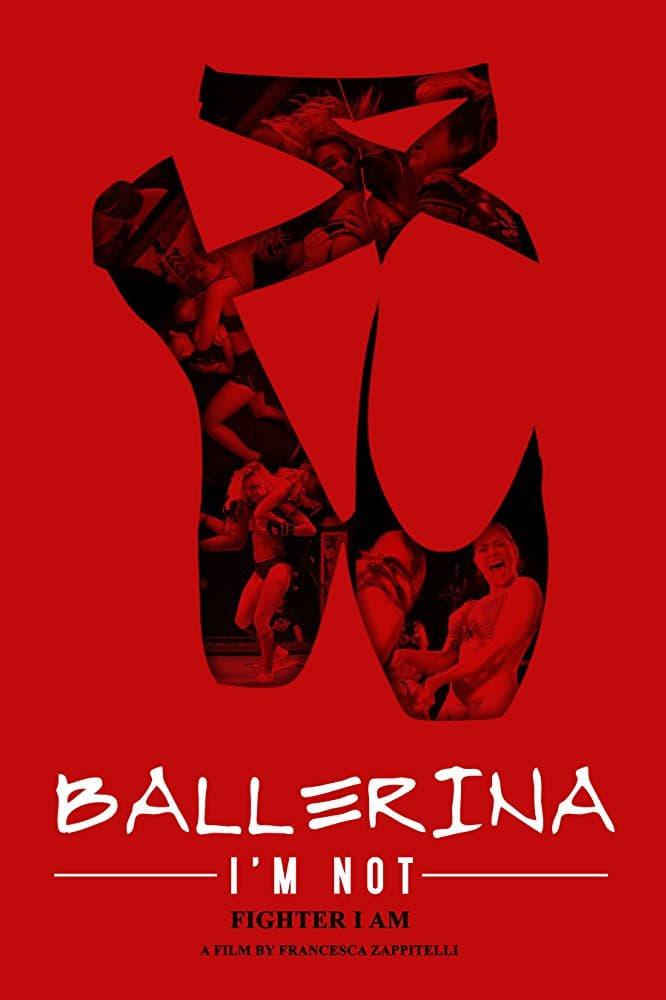 Ballerina I'm Not (2017)