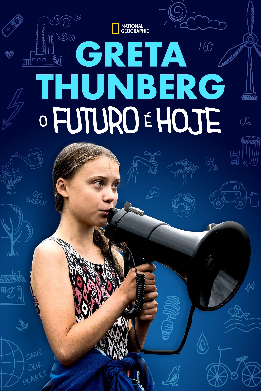 Greta Thunberg: O Futuro é Hoje Dublado