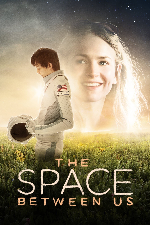The Space Between Us Full Movie