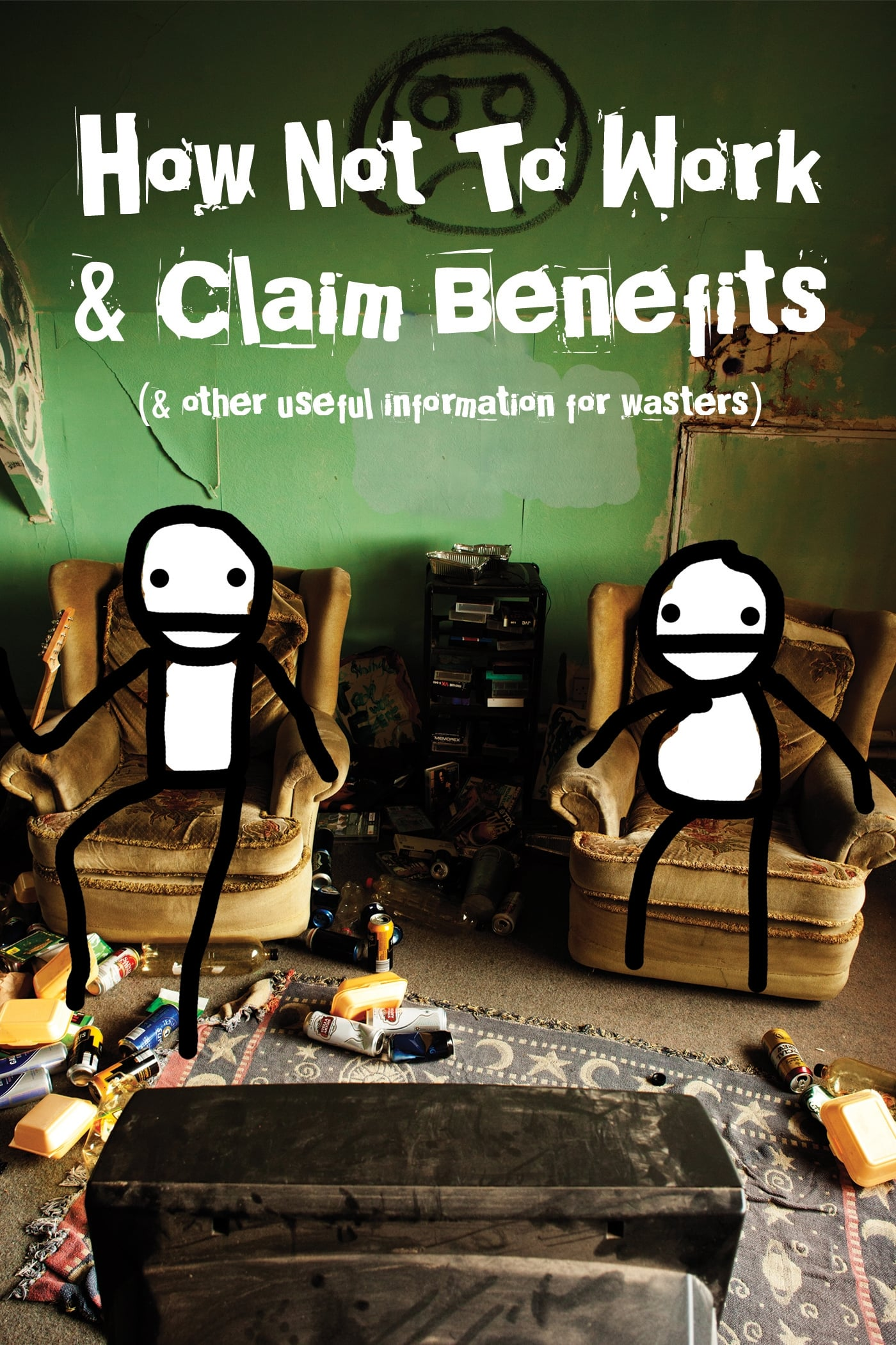 How Not to Work & Claim Benefits: (and Other Useful Information for Wasters) on FREECABLE TV