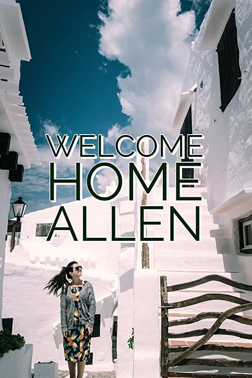 Welcome Home Allen (2016)