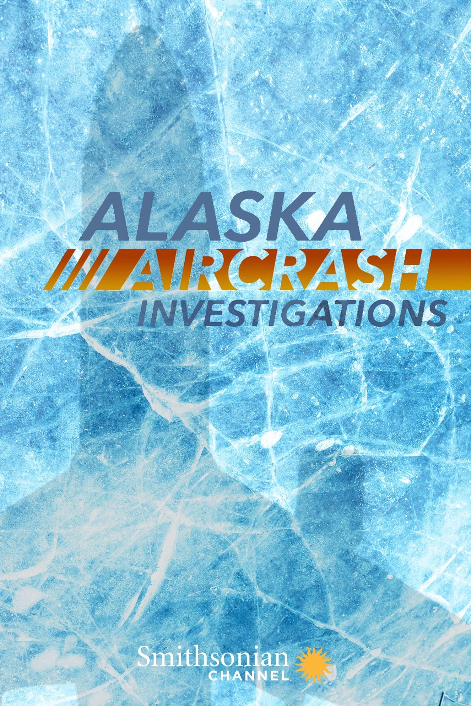 Alaska Aircrash Investigations TV Shows About Disaster