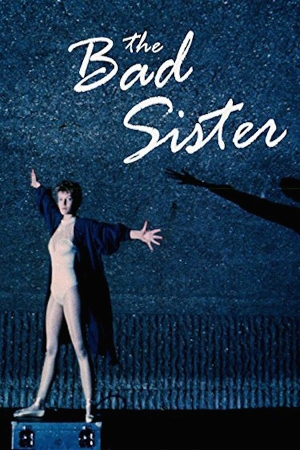 Ver The Bad Sister Online HD Español (1983)