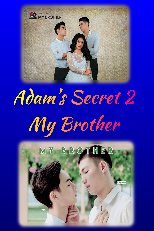 Adam's Secret 2 – My Brother (2018)