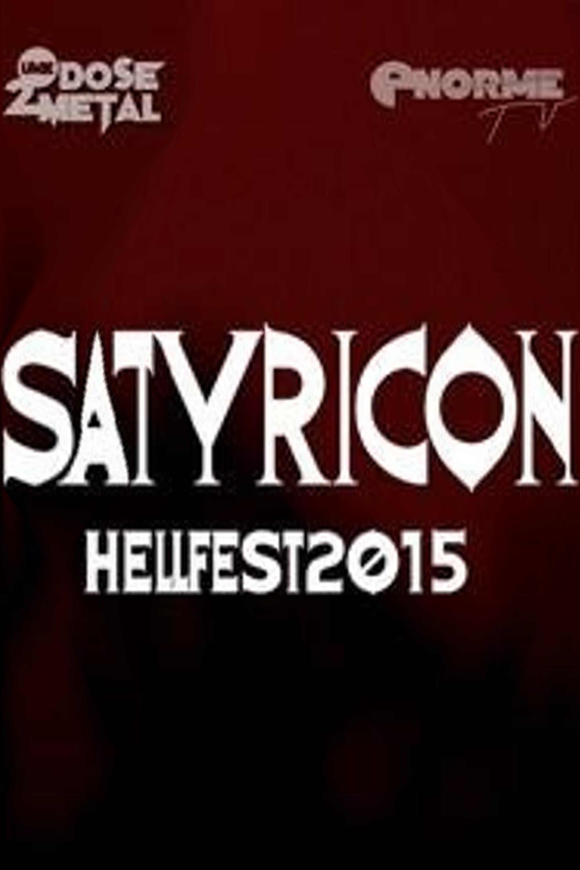 Satyricon: [2015] Hellfest (2015)