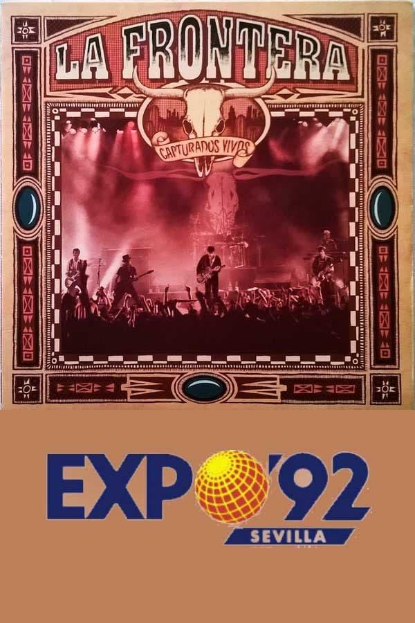 La Frontera: Capturados Vivos (Concierto Expo'92)