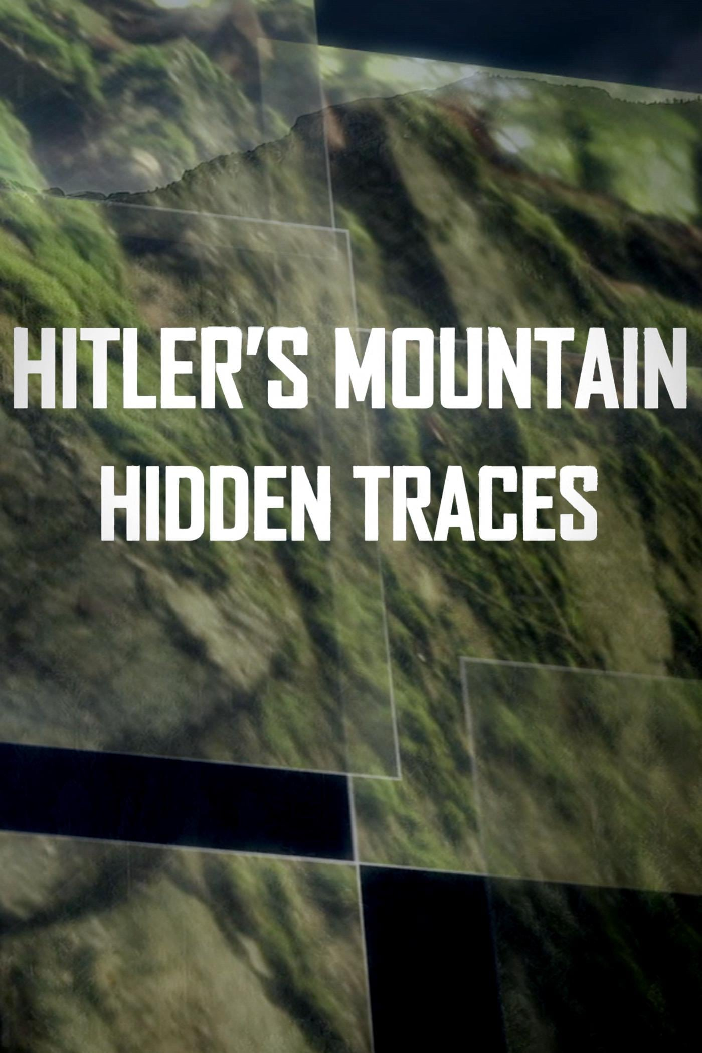 Ver Hitler's Mountain: Hidden Traces Online HD Español ()