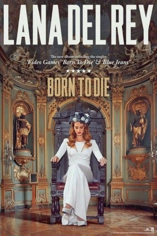 Ver Lana Del Rey: Born to Die Online HD Español ()