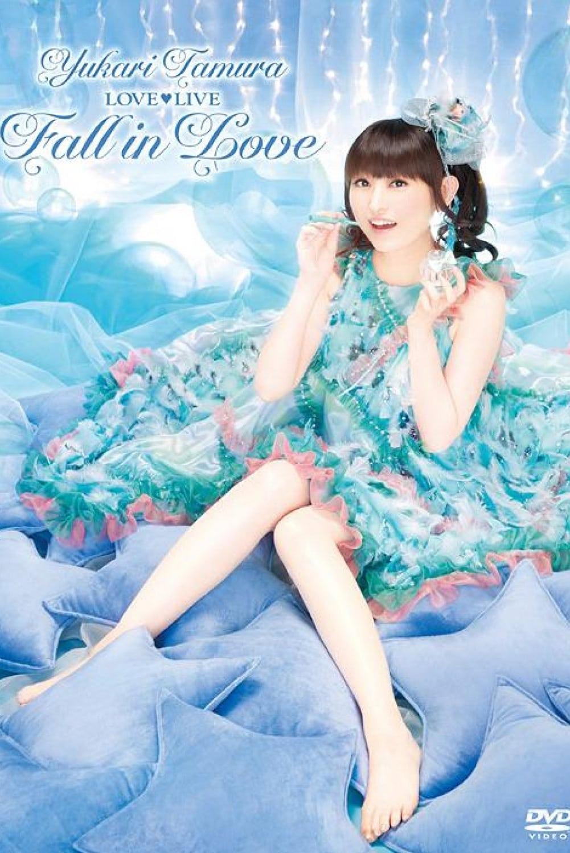 Yukari Tamura LOVE♡LIVE *Fall in Love* (2012)