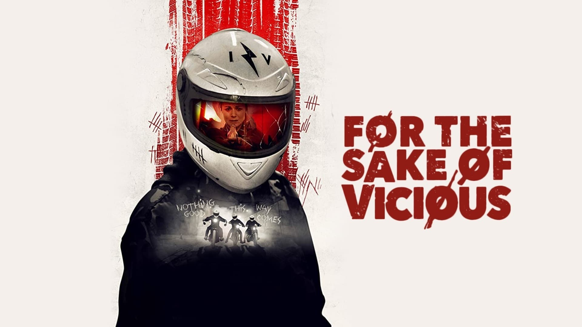 For the Sake of Vicious (2021)