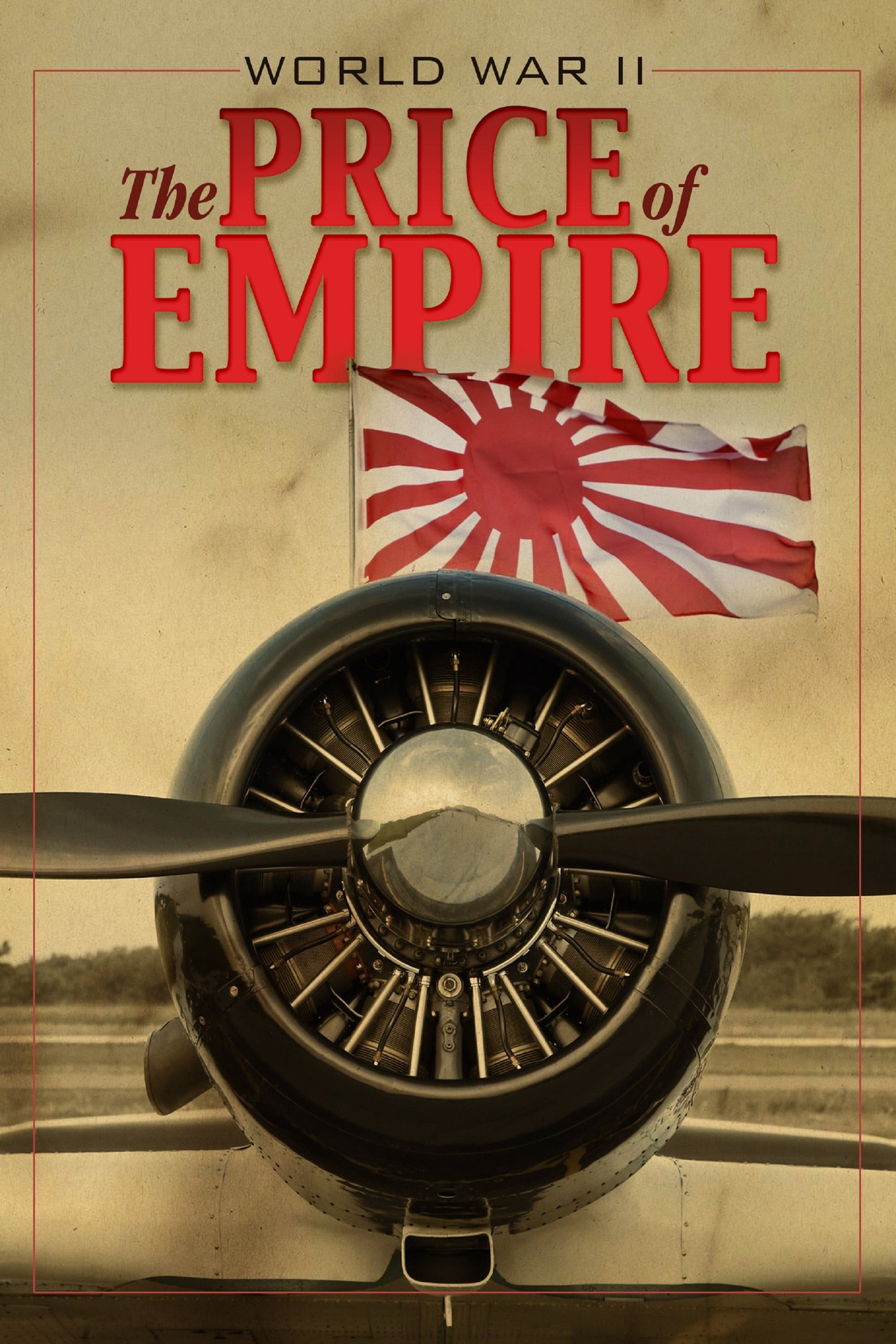 World War II: The Price Of Empire (2015)