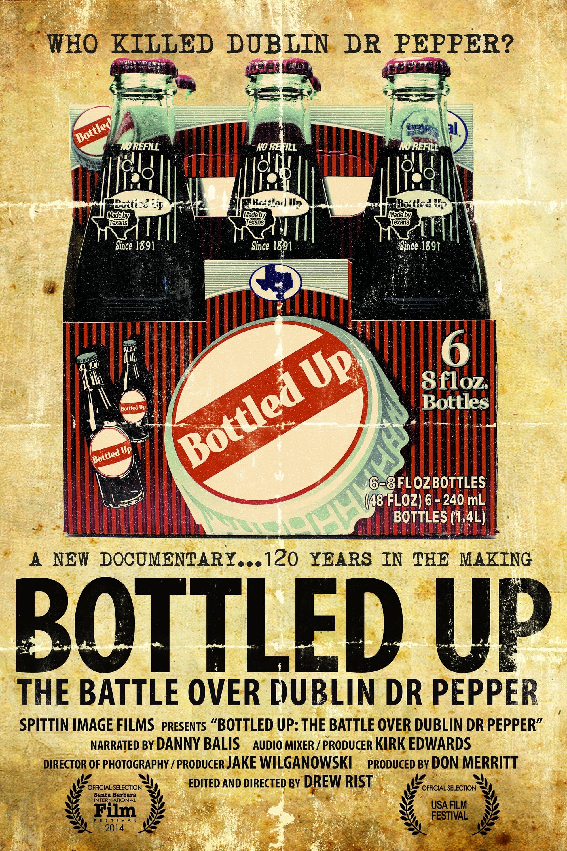 Bottled Up: The Battle Over Dublin Dr Pepper on FREECABLE TV