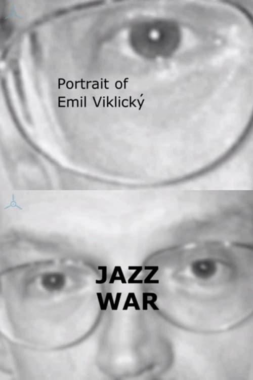 watch Portrait of Emil Viklický: Jazz War 2001 online free