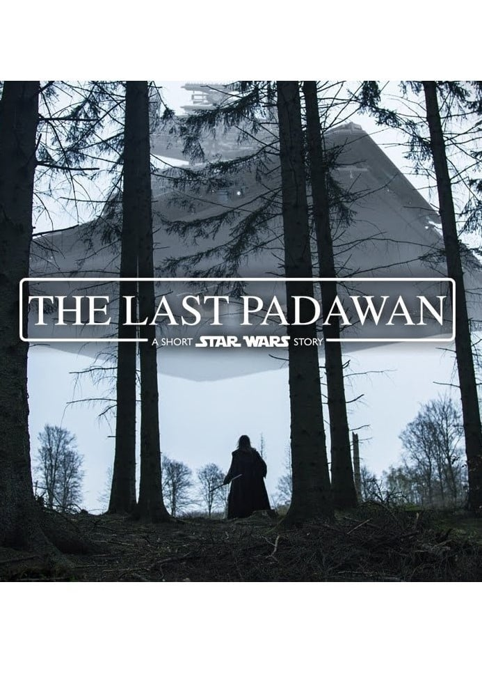 Ver The Last Padawan: A Short Star Wars Story Online HD Español ()