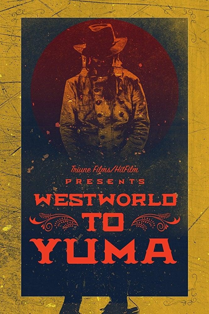 Ver Westworld to Yuma Online HD Español ()