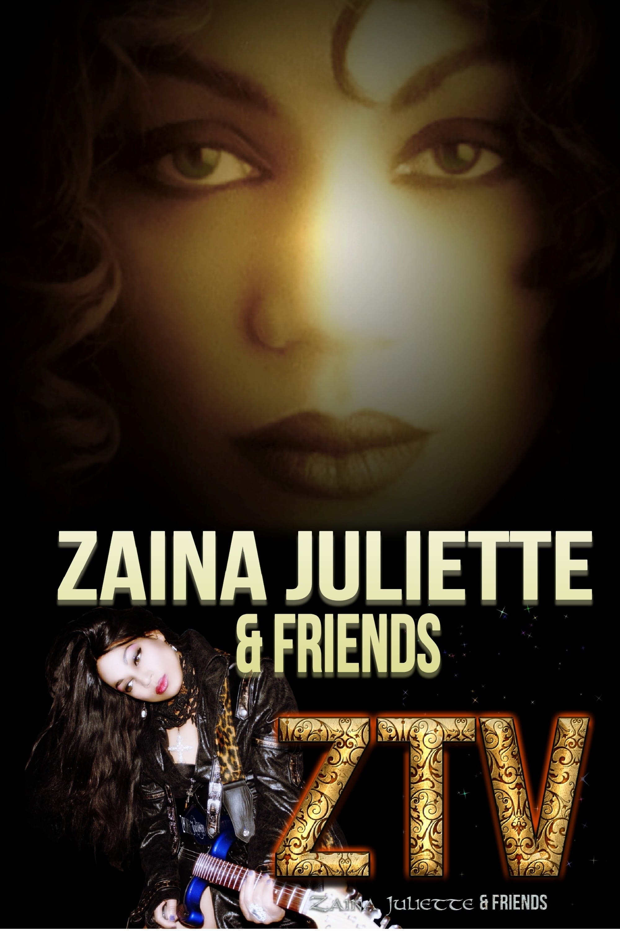 Zaina Juliette & Friends (2017)